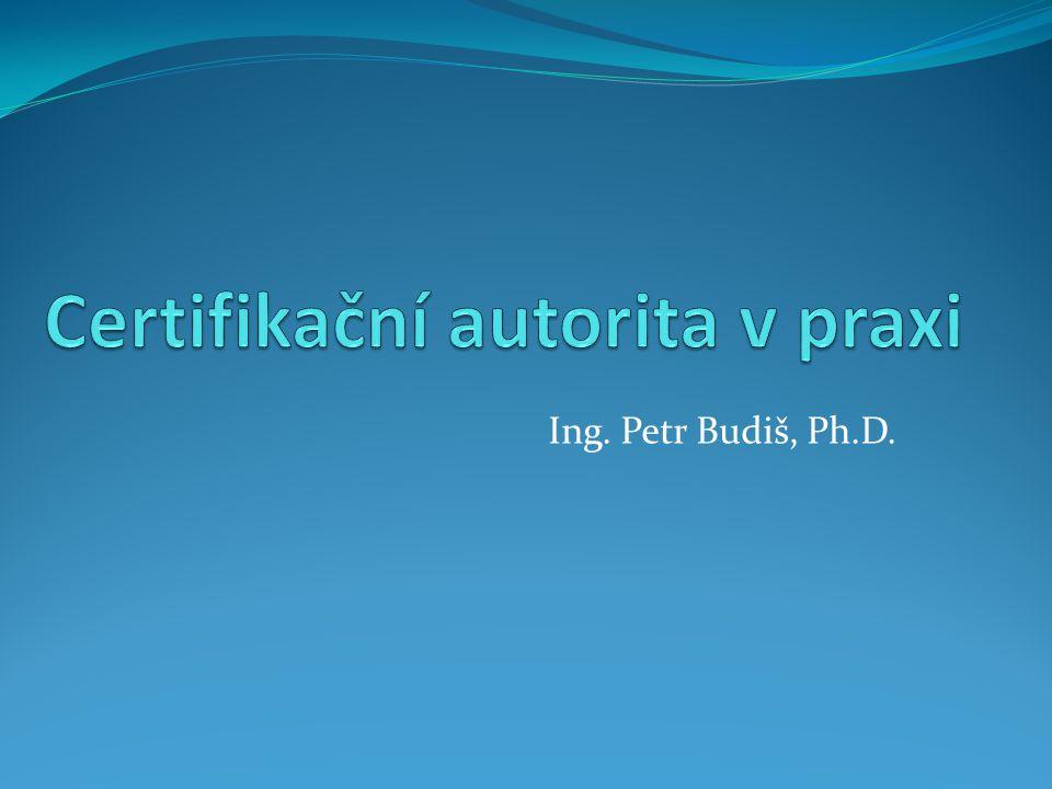 Certifikační autorita v praxi