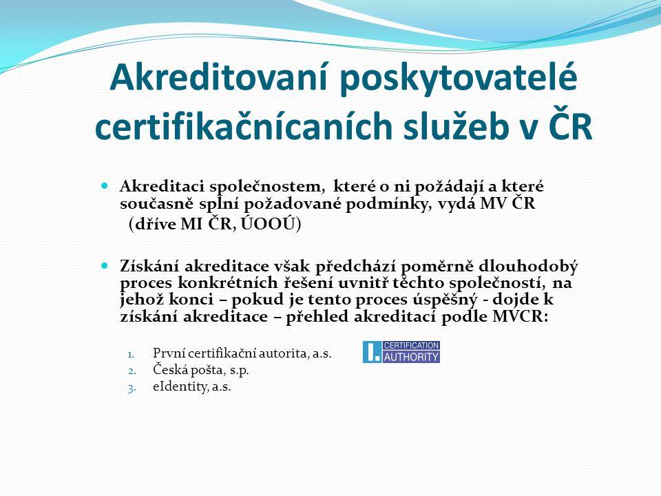 Akreditovaní poskytovatelé certifikačnícaních služeb v ČR