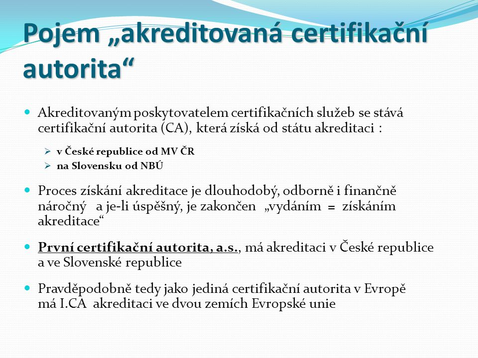 """Pojem """"akreditovaná certifikační autorita"""