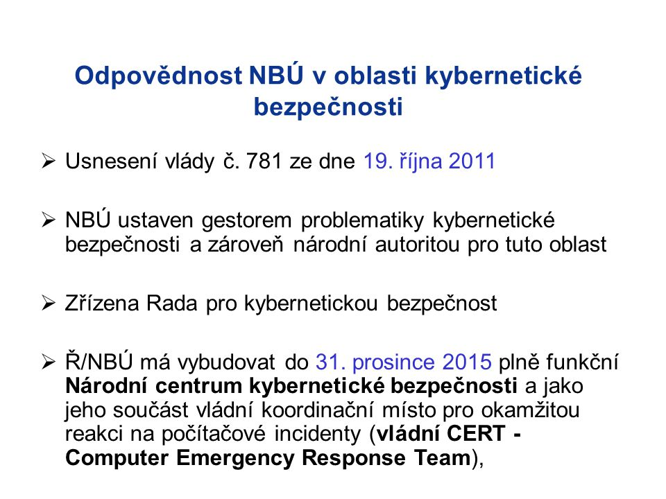 Odpovědnost NBÚ v oblasti kybernetické bezpečnosti