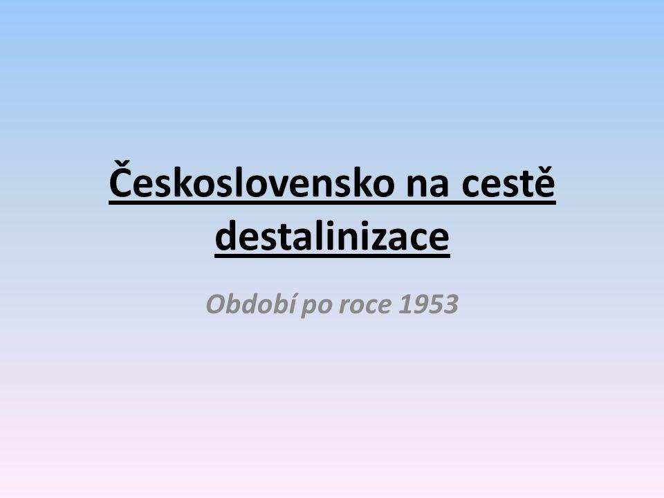 Československo na cestě destalinizace