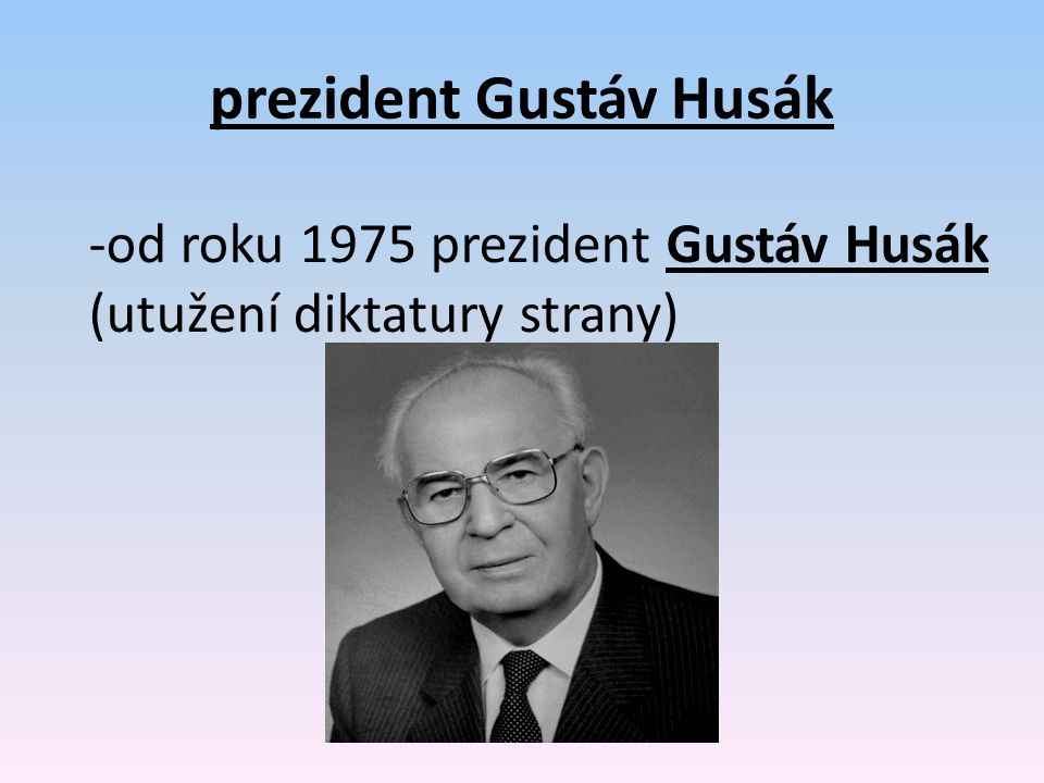 prezident Gustáv Husák