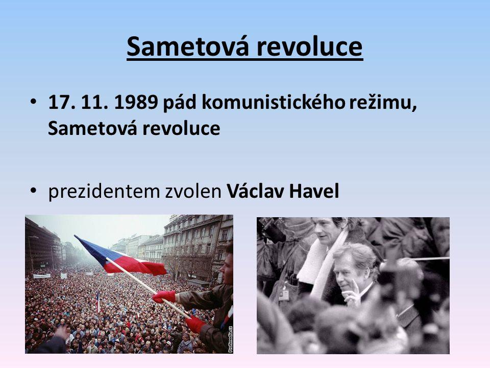 Sametová revoluce 17. 11. 1989 pád komunistického režimu, Sametová revoluce.