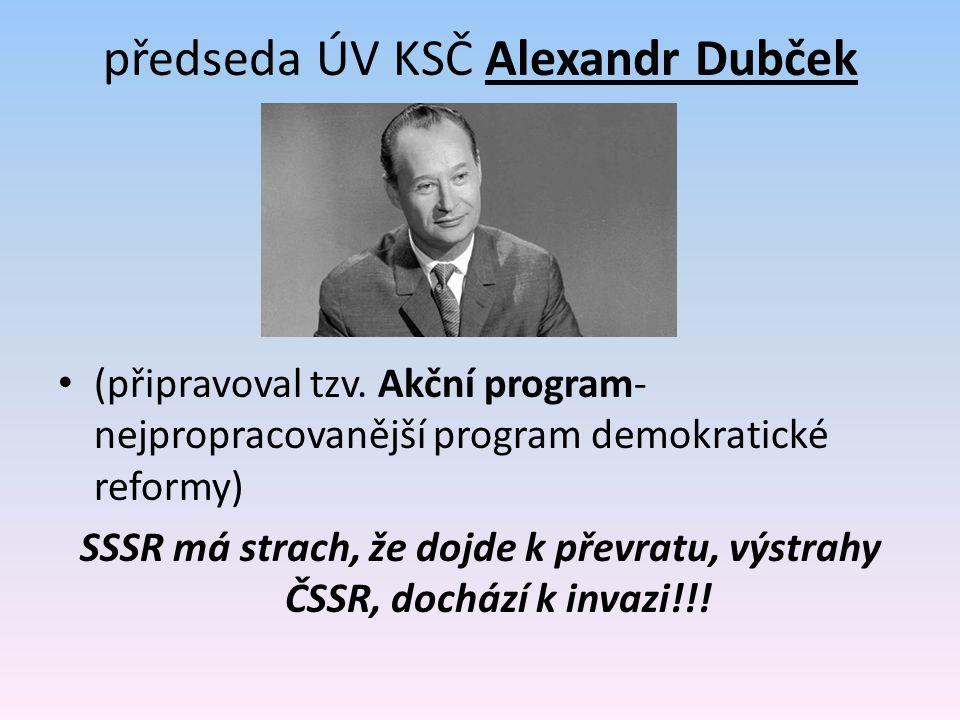 předseda ÚV KSČ Alexandr Dubček