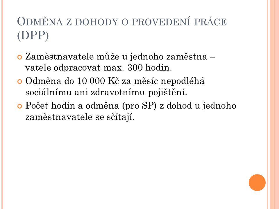 Odměna z dohody o provedení práce (DPP)