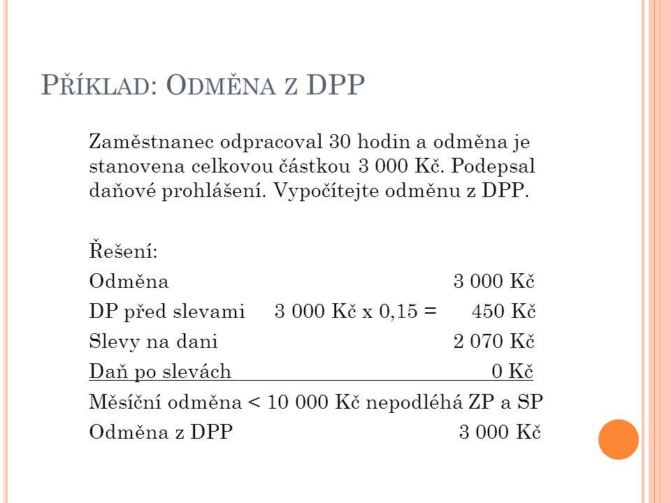 Příklad: Odměna z DPP