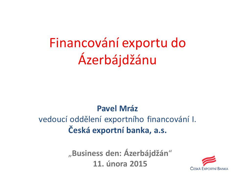 """Business den: Ázerbájdžán 11. února 2015"