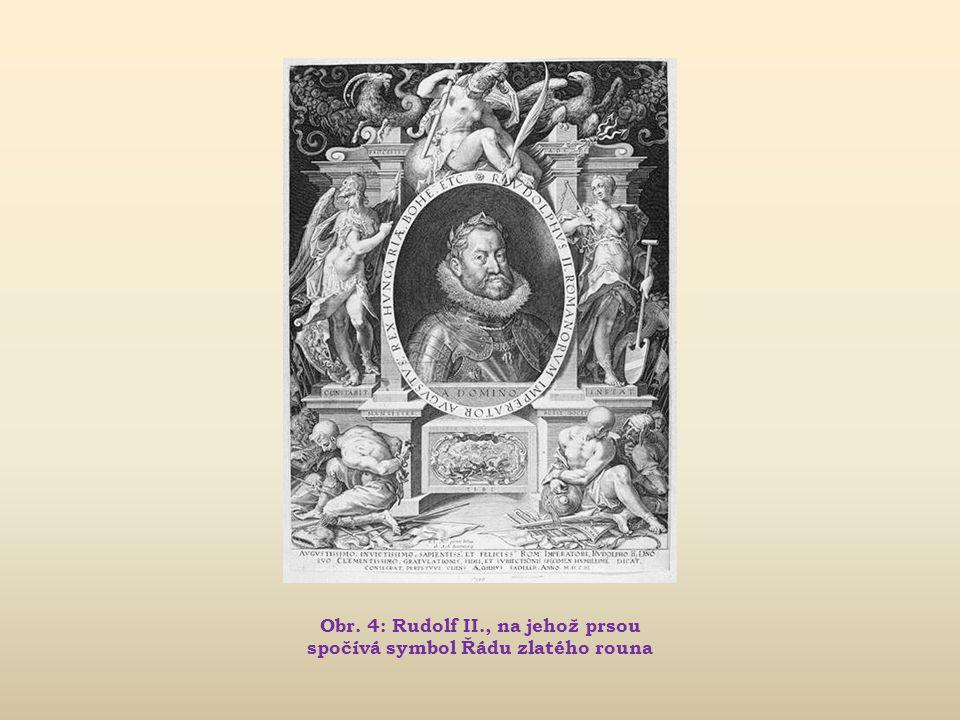 Obr. 4: Rudolf II., na jehož prsou spočívá symbol Řádu zlatého rouna