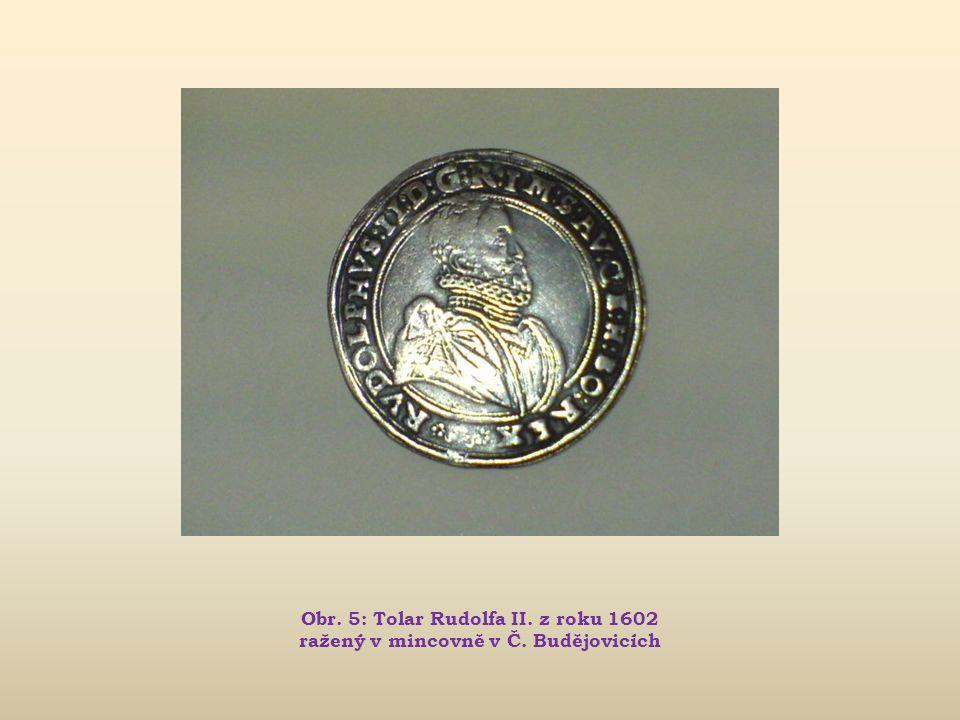 Obr. 5: Tolar Rudolfa II. z roku 1602 ražený v mincovně v Č