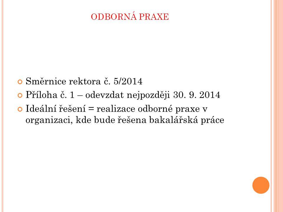odborná praxe Směrnice rektora č. 5/2014