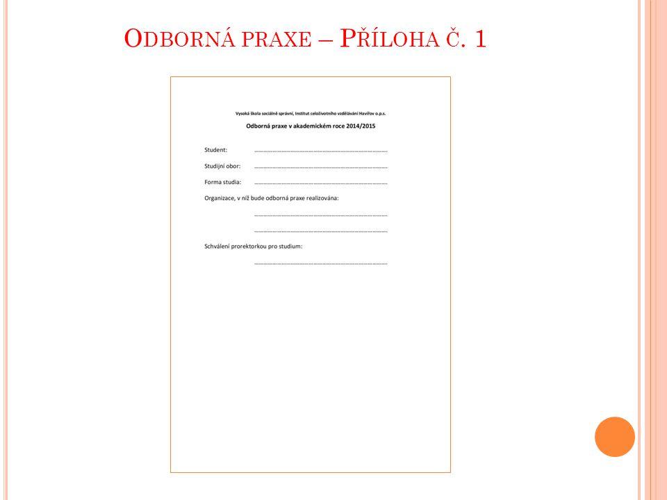 Odborná praxe – Příloha č. 1