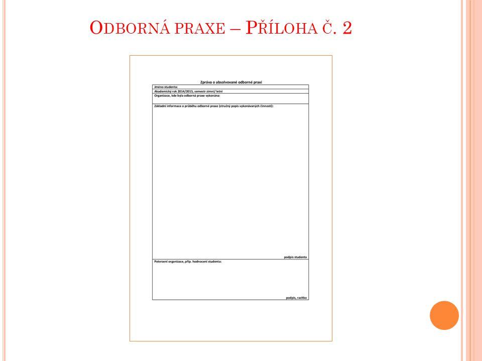 Odborná praxe – Příloha č. 2