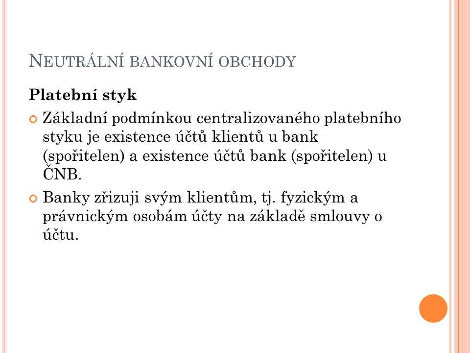 Neutrální bankovní obchody