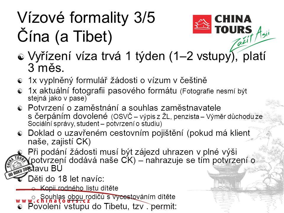 Vízové formality 3/5 Čína (a Tibet)