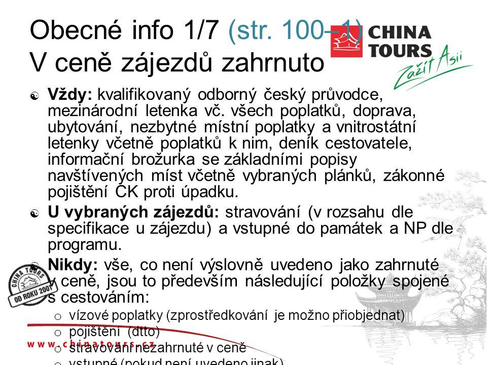 Obecné info 1/7 (str. 100–1) V ceně zájezdů zahrnuto