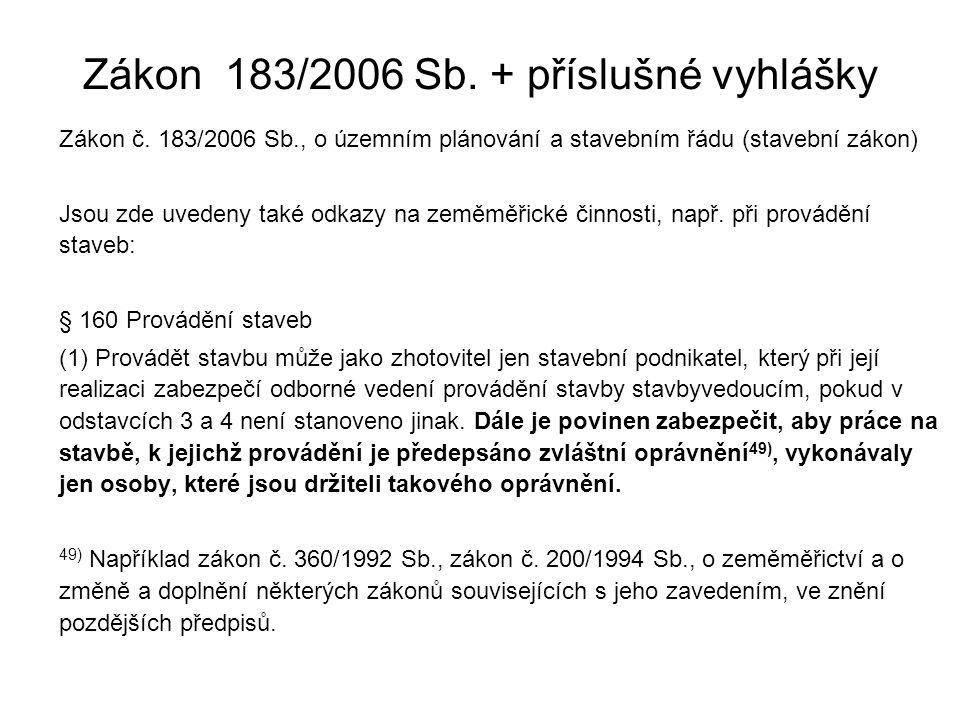 Zákon 183/2006 Sb. + příslušné vyhlášky