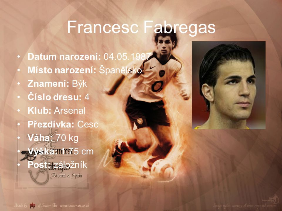 Francesc Fabregas Datum narození: 04.05.1987 Místo narození: Španělsko