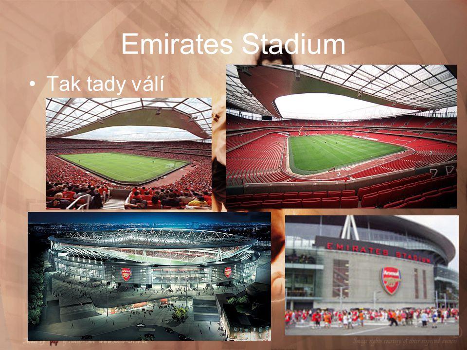 Emirates Stadium Tak tady válí