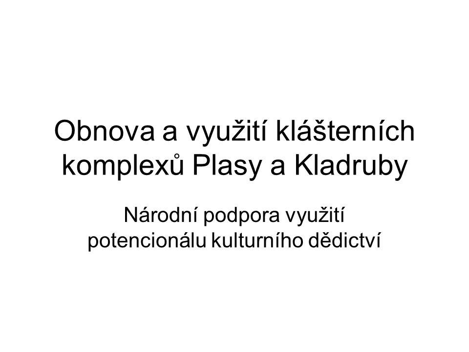 Obnova a využití klášterních komplexů Plasy a Kladruby
