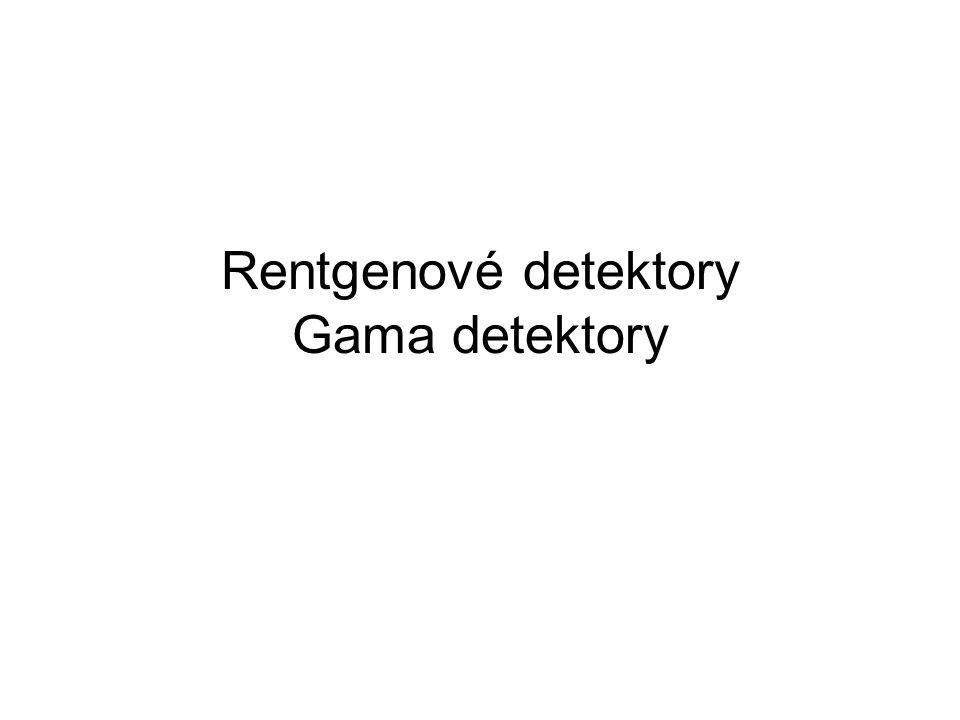 Rentgenové detektory Gama detektory