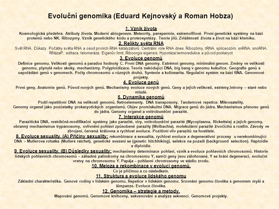 Evoluční genomika (Eduard Kejnovský a Roman Hobza)