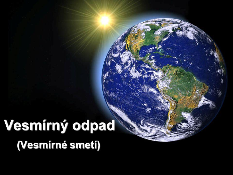Vesmírný odpad (Vesmírné smetí)