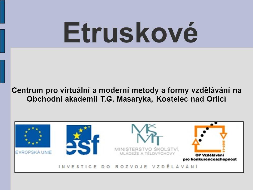 Etruskové Centrum pro virtuální a moderní metody a formy vzdělávání na