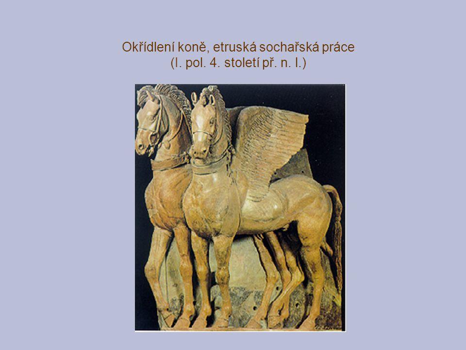 Okřídlení koně, etruská sochařská práce (I. pol. 4. století př. n. l.)