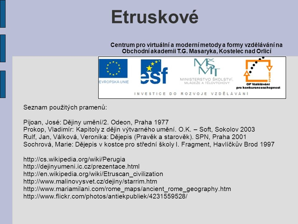 Etruskové Seznam použitých pramenů: