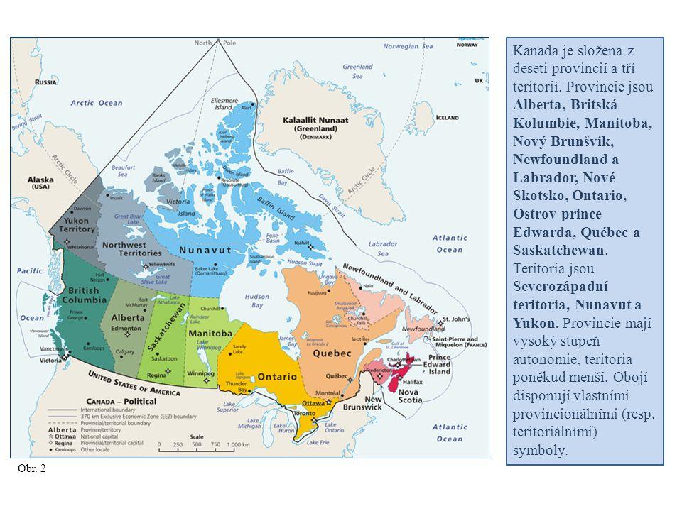 Kanada je složena z deseti provincií a tří teritorií