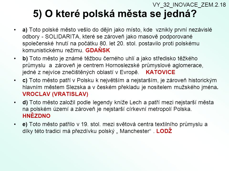5) O které polská města se jedná