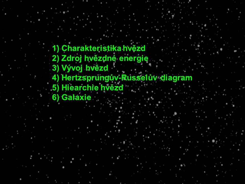 1) Charakteristika hvězd
