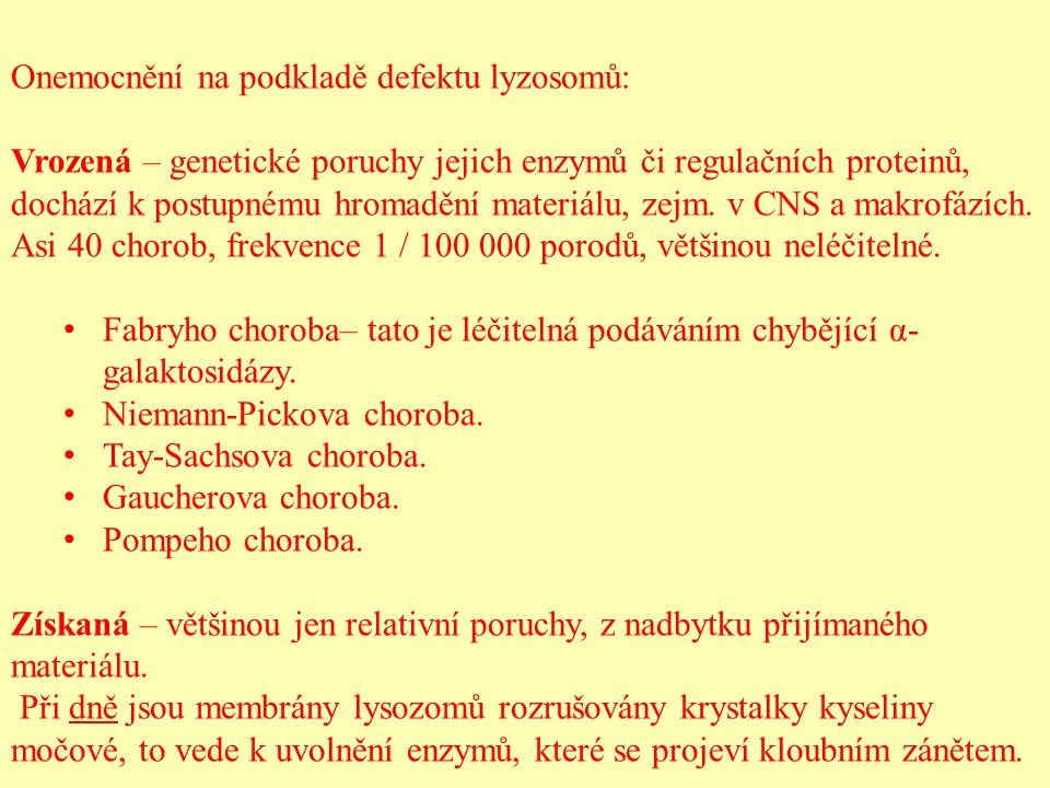 Onemocnění na podkladě defektu lyzosomů: