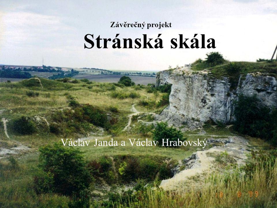 Závěrečný projekt Stránská skála Václav Janda a Václav Hrabovský