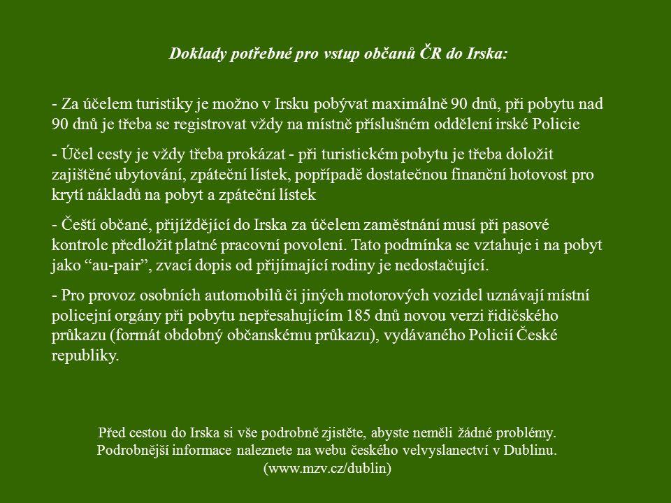 Doklady potřebné pro vstup občanů ČR do Irska: