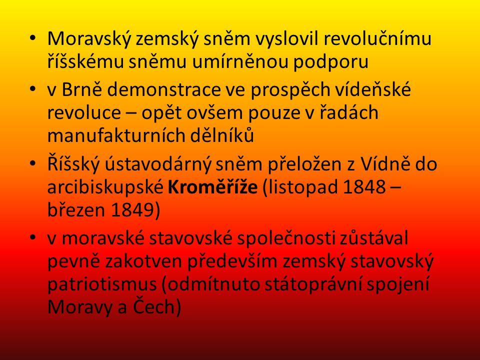Moravský zemský sněm vyslovil revolučnímu říšskému sněmu umírněnou podporu