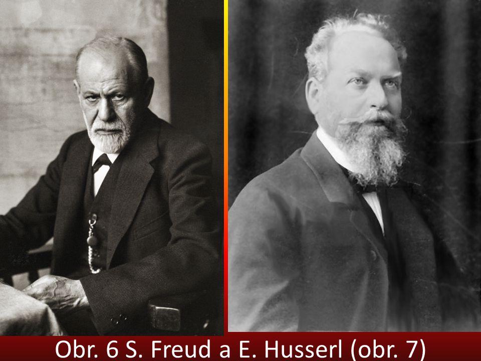 Obr. 6 S. Freud a E. Husserl (obr. 7)