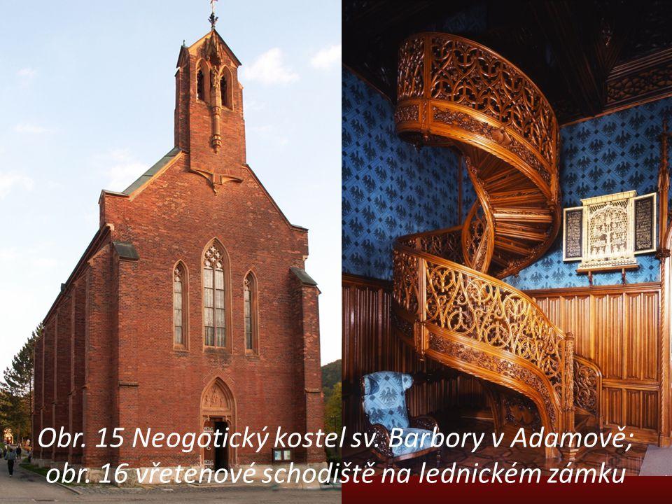 Obr. 15 Neogotický kostel sv. Barbory v Adamově; obr