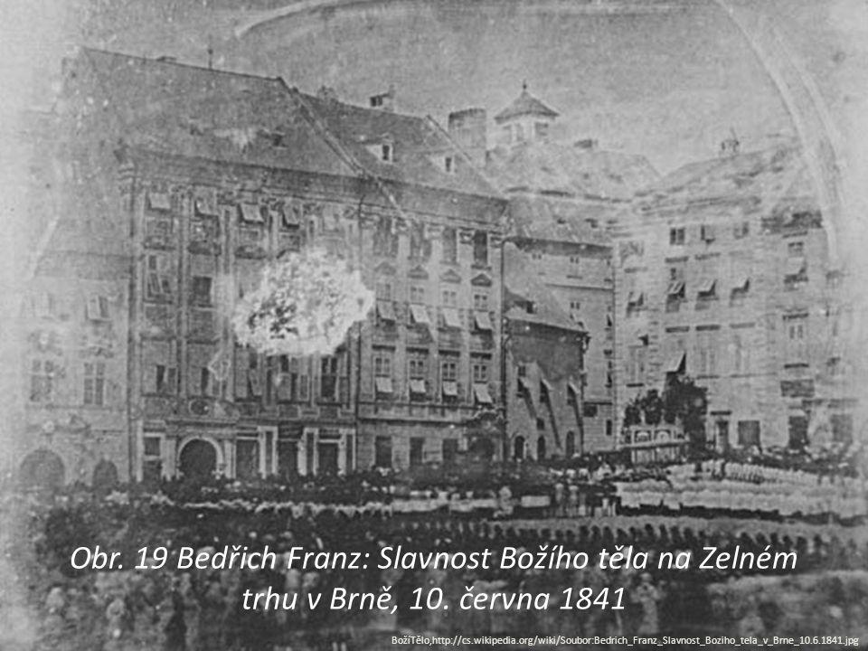 Obr. 19 Bedřich Franz: Slavnost Božího těla na Zelném trhu v Brně, 10
