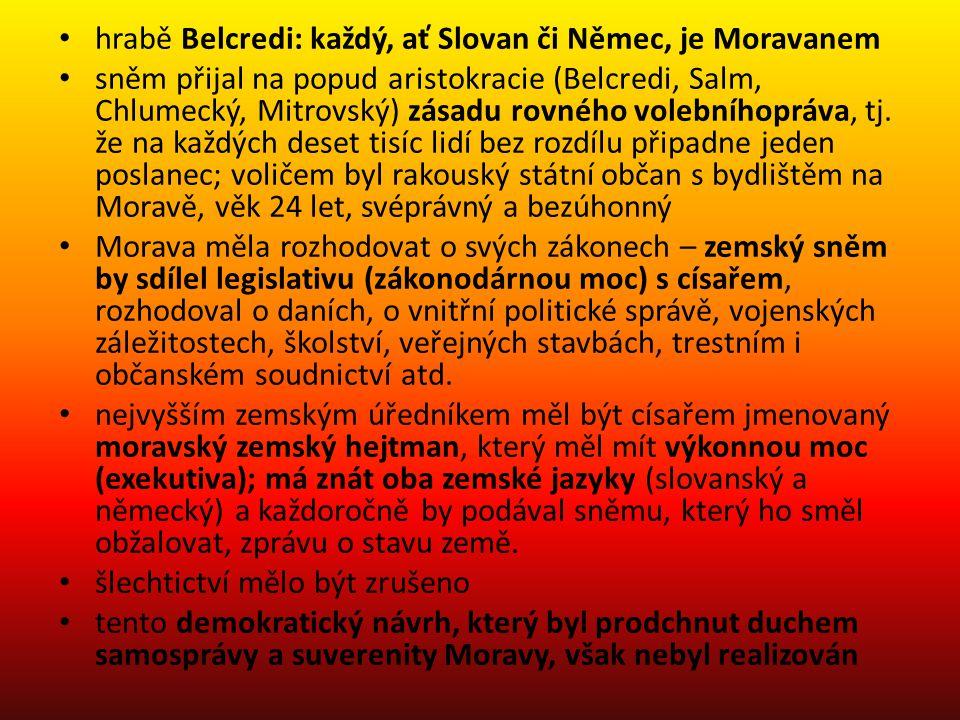 hrabě Belcredi: každý, ať Slovan či Němec, je Moravanem