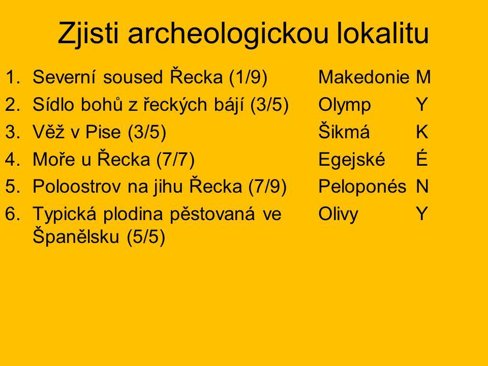 Zjisti archeologickou lokalitu