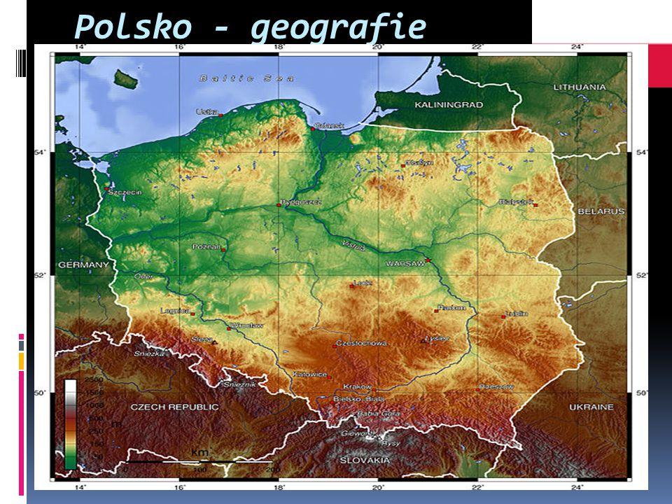 Polsko - geografie Polsko je co do rozlohy 9. největší zemí Evropy
