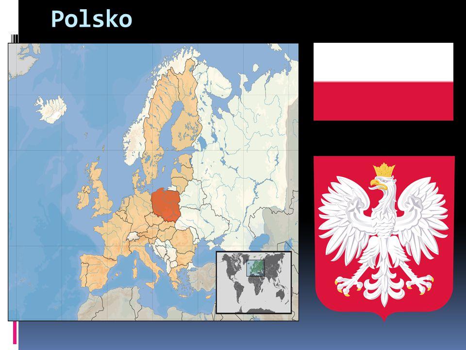 Polsko Oficiální název Polská republika (Rzeczpospolita Polska)