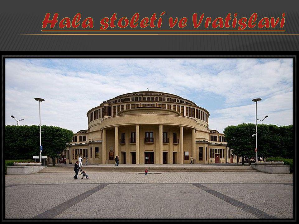 Hala století ve Vratislavi