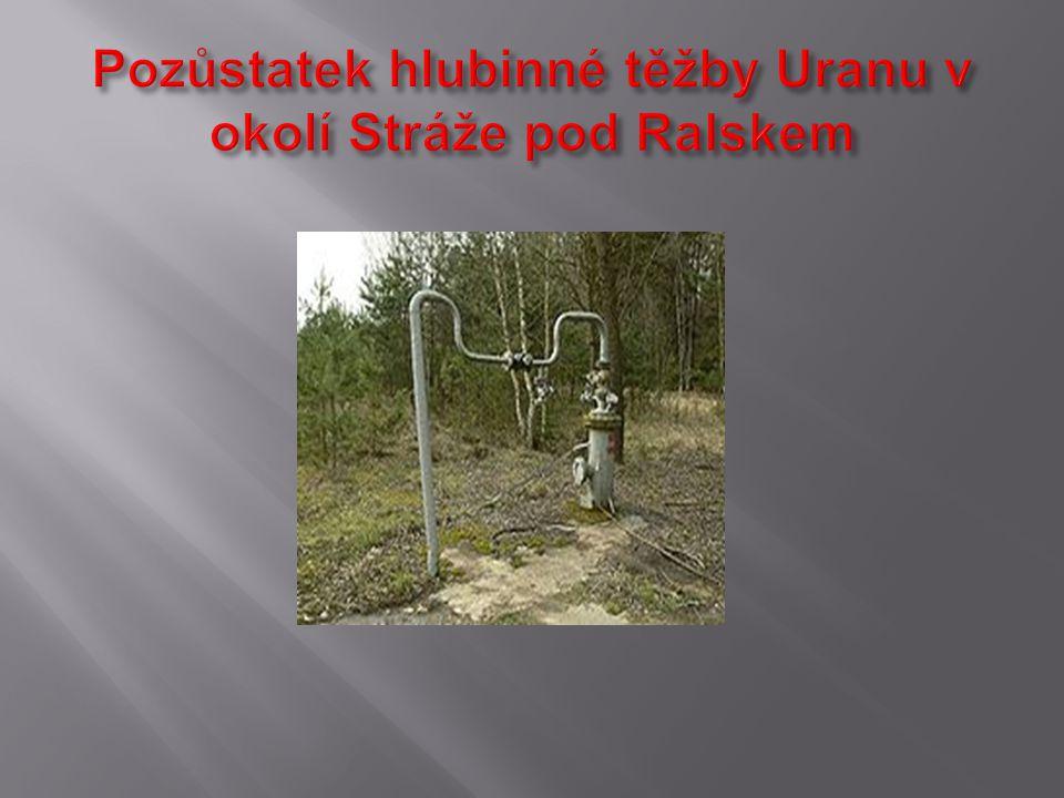 Pozůstatek hlubinné těžby Uranu v okolí Stráže pod Ralskem