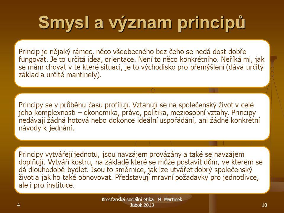Smysl a význam principů