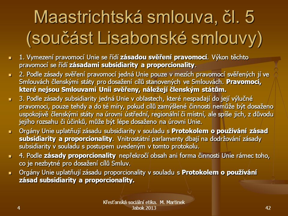 Maastrichtská smlouva, čl. 5 (součást Lisabonské smlouvy)