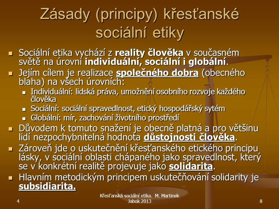 Zásady (principy) křesťanské sociální etiky