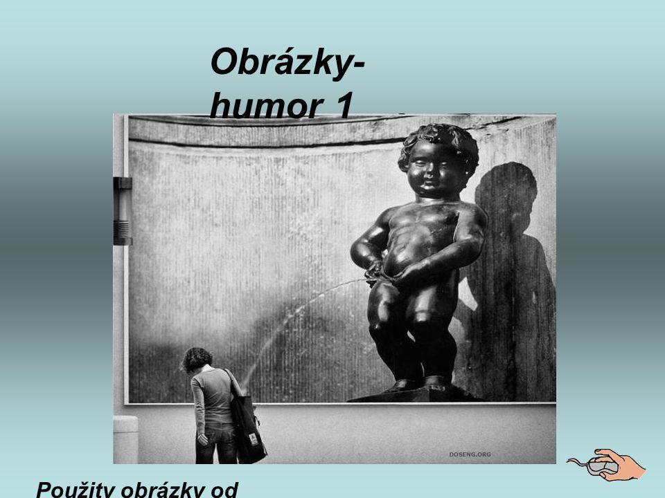 Obrázky-humor 1 Použity obrázky od přátel