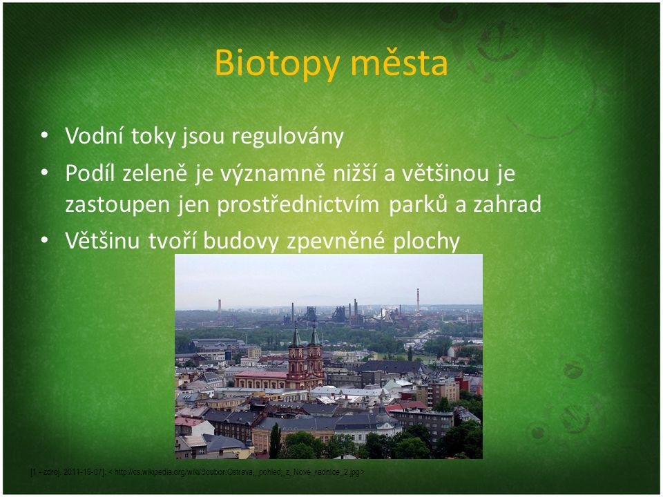 Biotopy města Vodní toky jsou regulovány